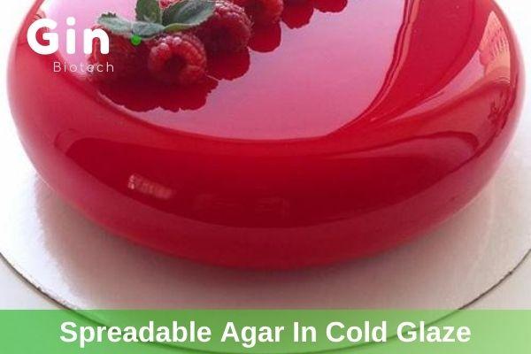 instant agar, spreadable agar in cold glaze