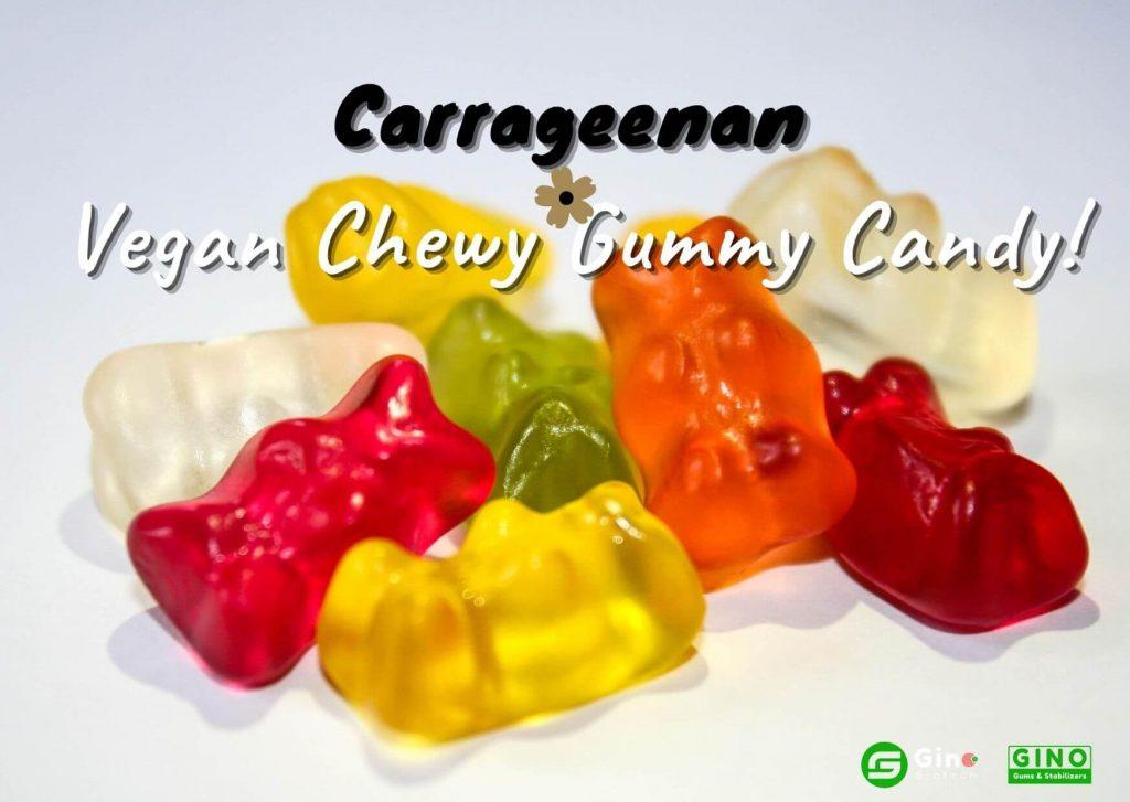 Carrageenan in Vegan Chewy Gummy Candy