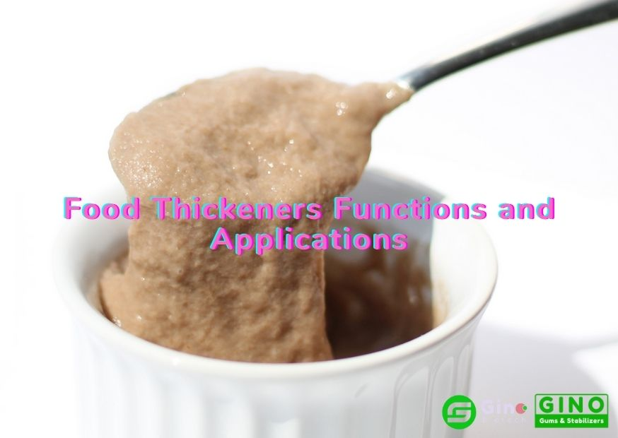 Food Thickeners Functions and Applications (2)