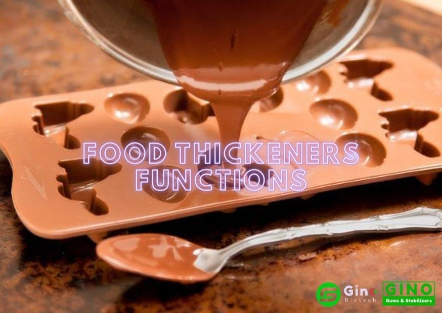 Food Thickeners Functions